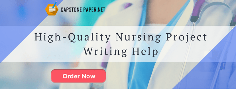 high-quality nursing project writing help