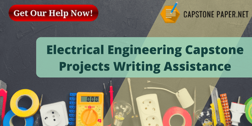 electrical engineering capstone projects writing assistance