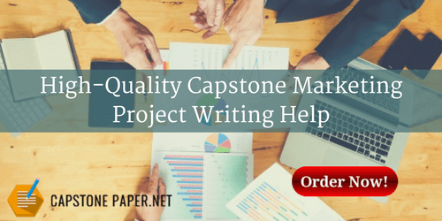 high-quality capstone marketing project writing help