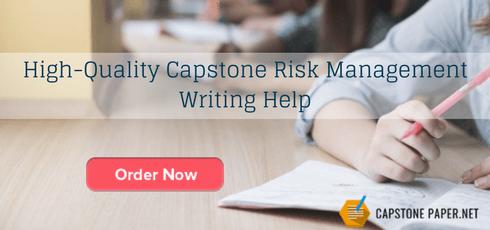 high-quality capstone risk management writing help