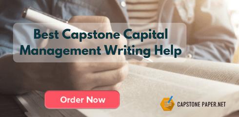 best capstone capital management writing help