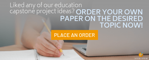 best teaching capstone project ideas