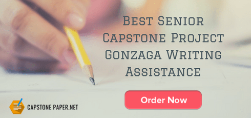 best senior capstone project gonzaga writing help
