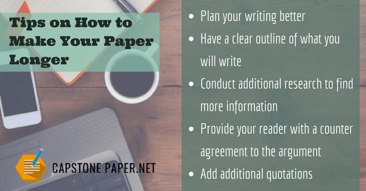 tips on how to make your paper longer