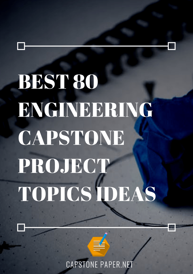 engineering capstone project topics ideas