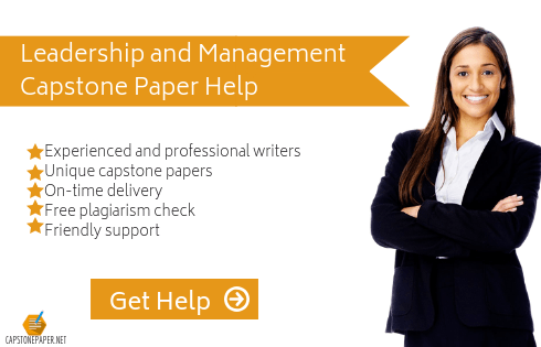 leadership and management capstone paper writing help