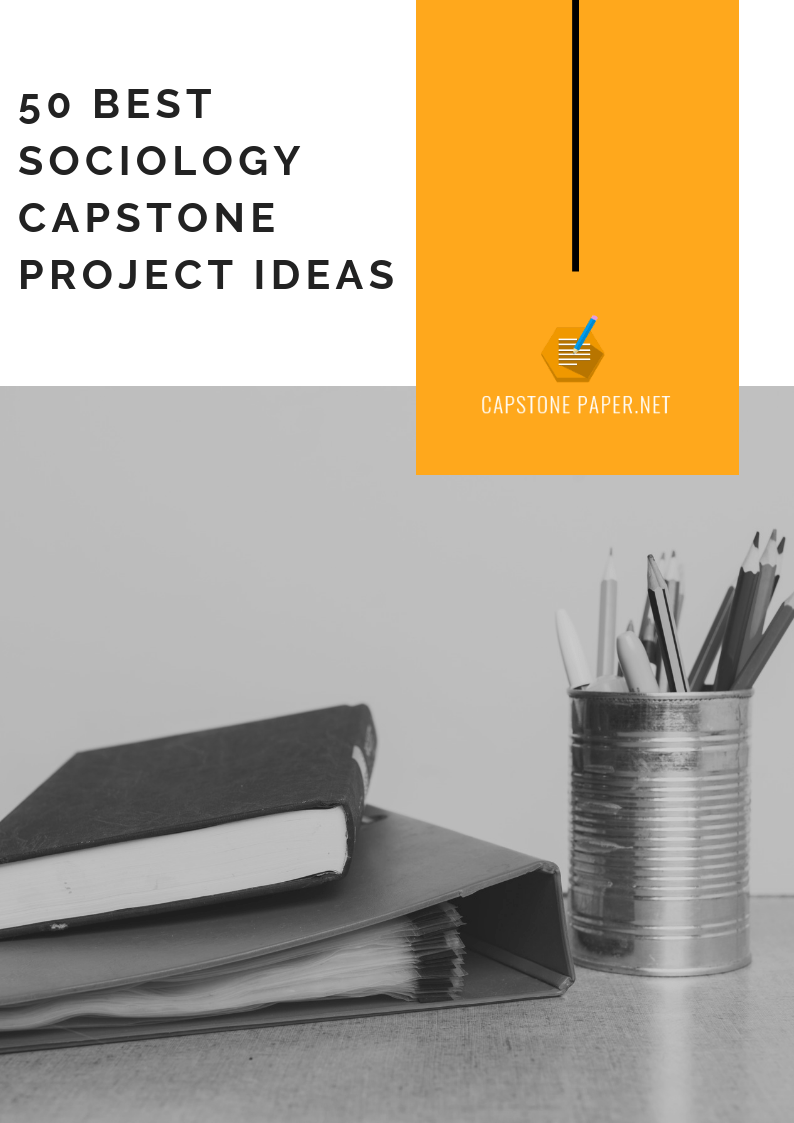 sociology capstone project ideas